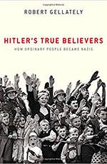 Hitler's True Believers