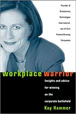 Workplace Warrior, Insights and advice for winning on the corporate battlefield